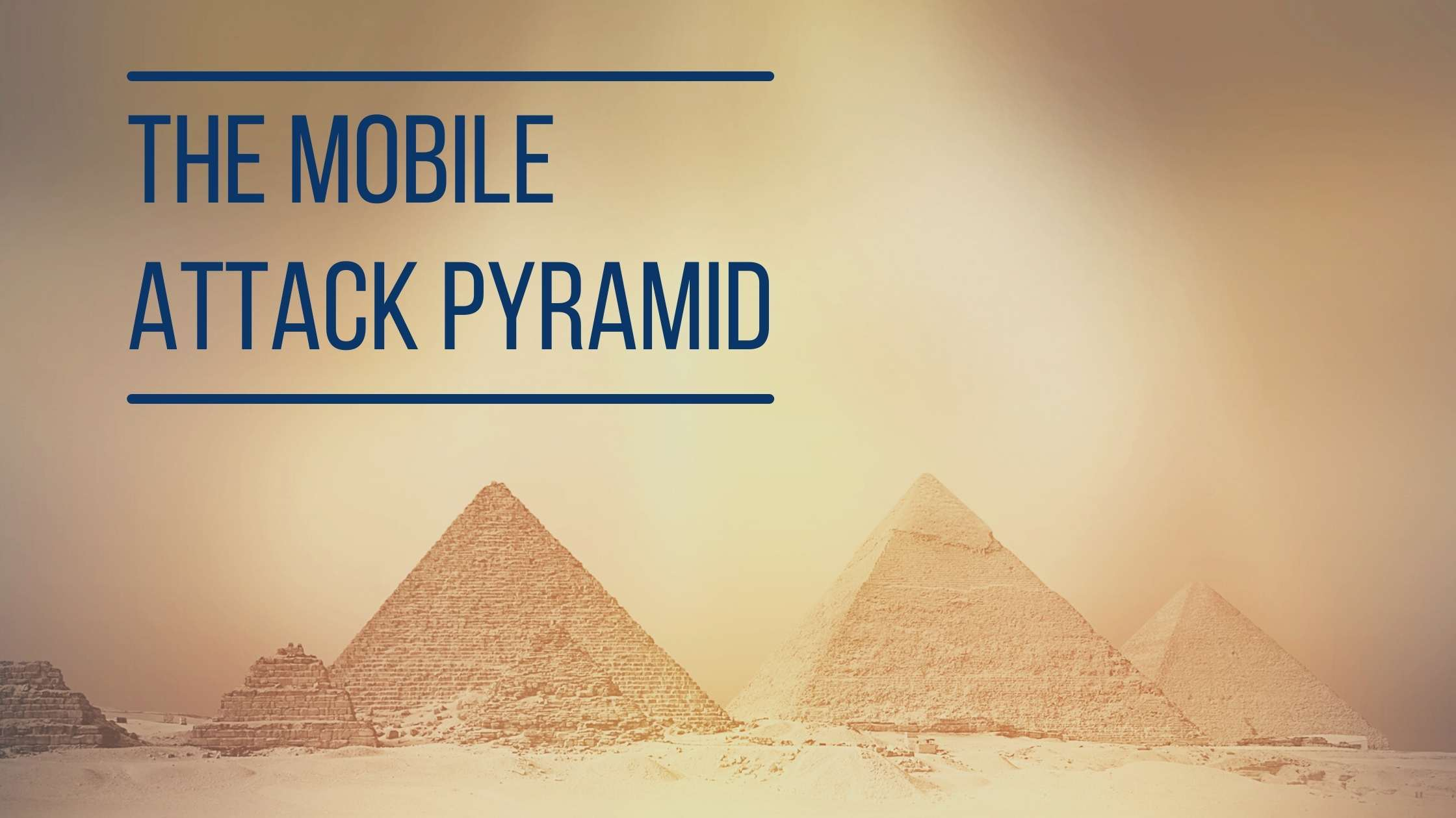Egyptian pyramids; text 'The Mobile Attack Pyramid' between two horizontal lines